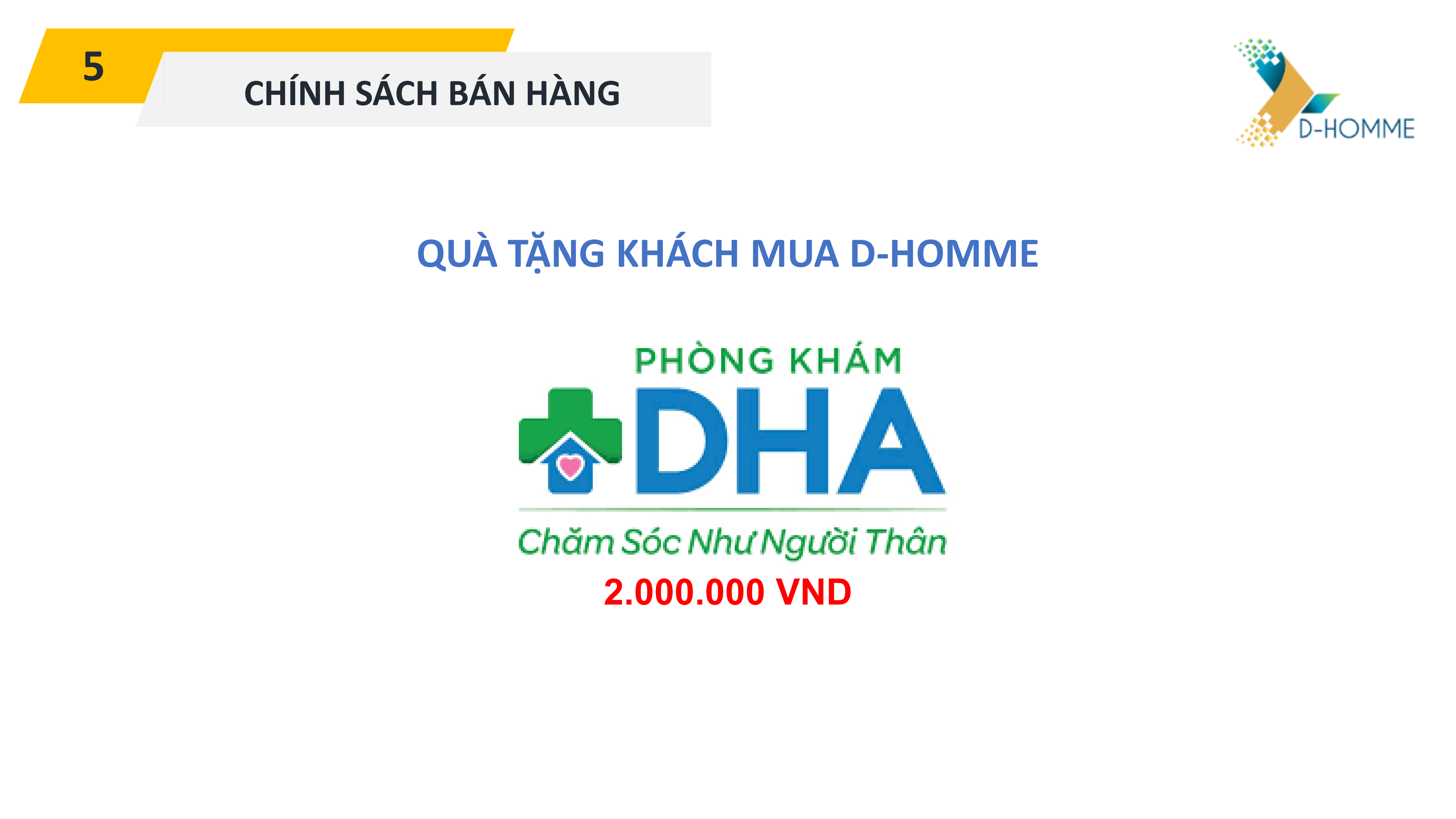 chinh-sach-ban-hang-d-homme-3
